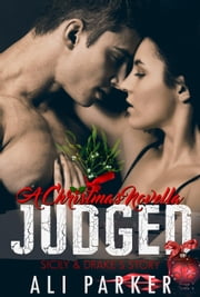 Judged Christmas - Second Chance Romance, #8 ebook by Ali Parker