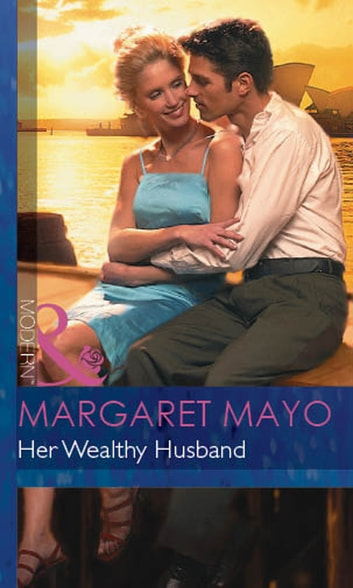 Her Wealthy Husband (Mills & Boon Modern) ebook by Margaret Mayo