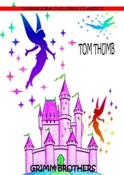 Tom Thumb ebook by Grimm Brothers