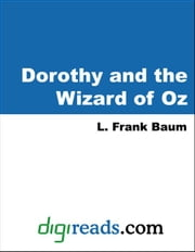 Dorothy and the Wizard in Oz ebook by Baum, L. Frank