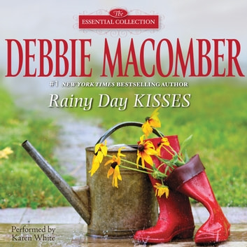 Rainy Day Kisses audiobook by Debbie Macomber