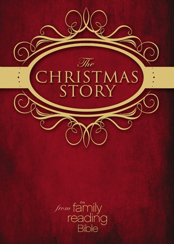 NIV, Christmas Story from the Family Reading Bible, eBook ebook by Jeannette Taylor,Doris Wynbeek Rikkers,Zondervan