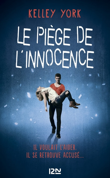 Le Piège de l'innocence eBook by Kelley YORK