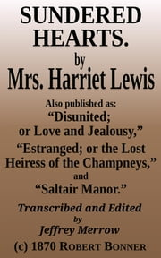 Sundered Hearts ebook by Mrs. Harriet Lewis