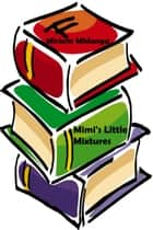 Mimi's Little Mixtures ebook by Miriam Mhlanga