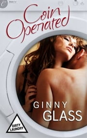 Coin Operated ebook by Ginny Glass