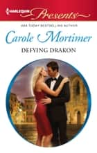 Defying Drakon ebook by Carole Mortimer