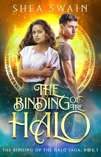 The Binding of the Halo ebook by Shea Swain