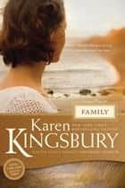 Family ebook by Karen Kingsbury