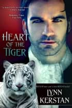 Heart of the Tiger ebook by Lynn Kerstan