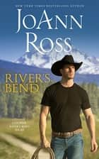 River's Bend ebook by JoAnn Ross