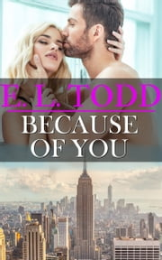 Because Of You (Forever and Ever #12) ebook by E. L. Todd