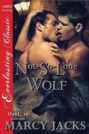 Not-So-Lone Wolf ebook by Marcy Jacks