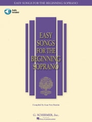 Easy Songs for the Beginning Soprano (Songbook) ebook by Hal Leonard Corp.,Joan Frey Boytim