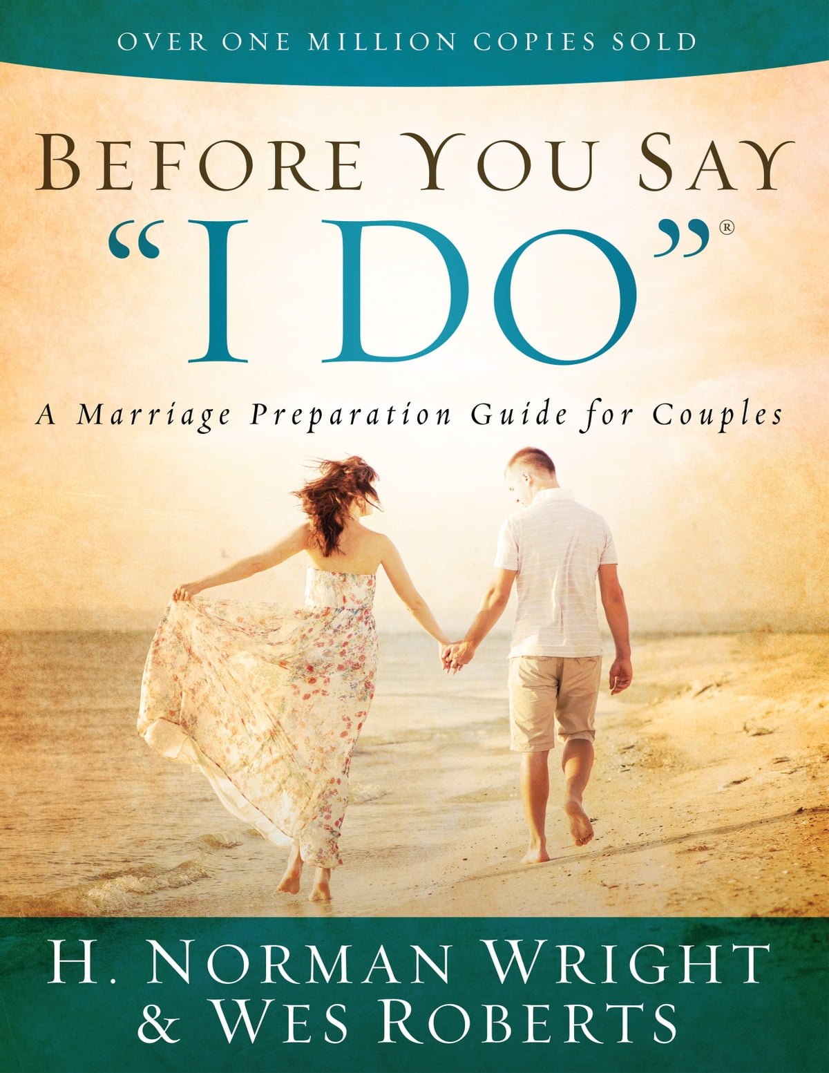 "Before You Say ""I Do""® eBook by H. Norman Wright - 9780736961110 