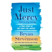 Just Mercy (Adapted for Young Adults) - A True Story of the Fight for Justice audiobook by Bryan Stevenson
