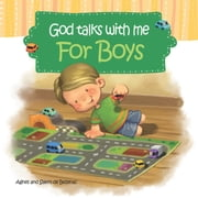 God Talks with Me - for Boys - Devotionals for Kids ebook by Agnes de Bezenac,Salem de Bezenac