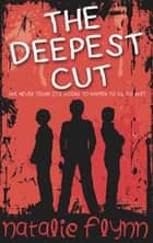 The Deepest Cut ebook by Natalie Flynn