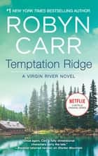 Temptation Ridge ebook by Robyn Carr