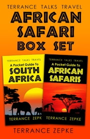 African Safari Box Set: Featuring Terrance Talks Travel: A Pocket Guide to South Africa and Terrance Talks Travel: A Pocket Guide to African Safaris