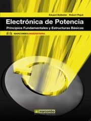 Electronica de Potencia ebook by Eduard Ballester Portillo,Robert Pique López