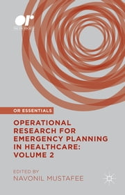 Operational Research for Emergency Planning in Healthcare: Volume 2 ebook by Navonil Mustafee