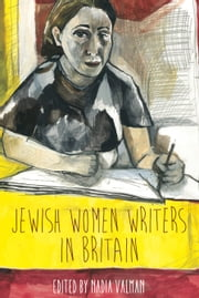 Jewish Women Writers in Britain ebook by Nadia Valman