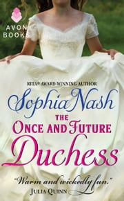 The Once and Future Duchess ebook by Sophia Nash
