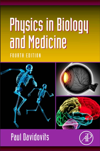 Physics in Biology and Medicine ebook by Paul Davidovits