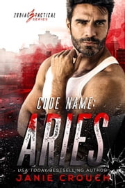 Code Name: Aries ebook by Janie Crouch