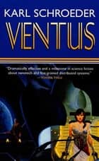 Ventus ebook by Karl Schroeder