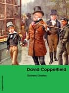 David Copperfield eBook by Dickens Charles