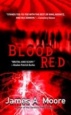 Blood Red ebook by James Moore