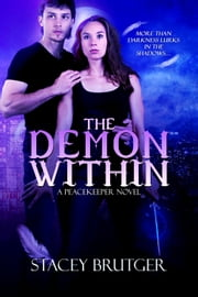 The Demon Within ebook by Stacey Brutger