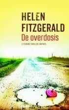 De overdosis ebook by Helen FitzGerald