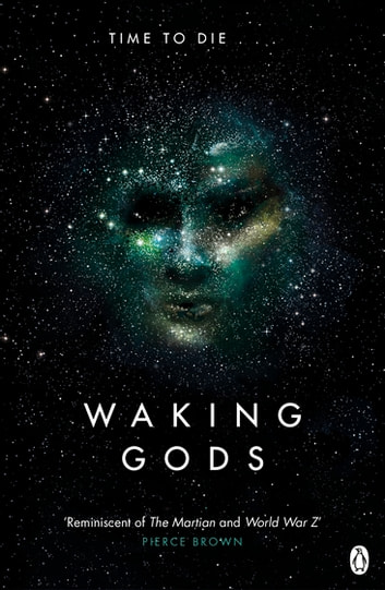 Waking Gods - Themis Files Book 2 eBook by Sylvain Neuvel