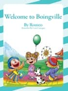 Welcome to Boingville ebook by Romeo