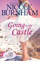 Going to the Castle ebook by Nicole Burnham