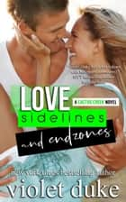 Love, Sidelines, and Endzones - Grady & Sienna ebook by Violet Duke