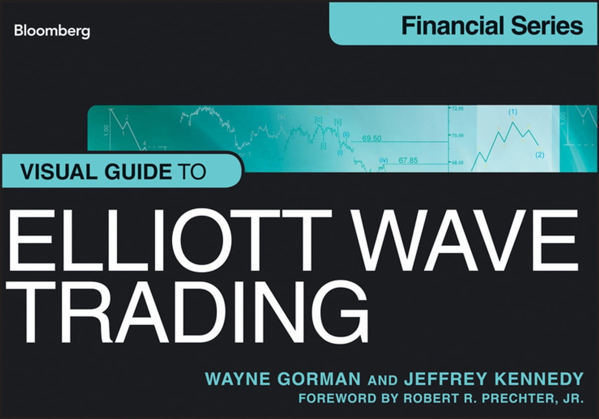 Visual Guide to Elliott Wave Trading eBook by Wayne Gorman - 9781118479544  | Rakuten Kobo