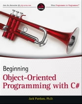 Beginning Object-Oriented Programming with C# ebook by Jack Purdum