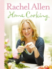 Home Cooking ebook by Rachel Allen