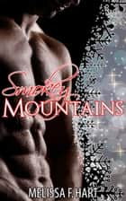 Smokey Mountains (Trilogy Bundle) ebook by Melissa F. Hart