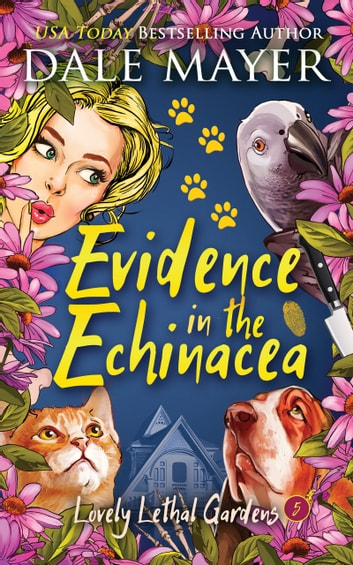 Evidence in the Echinacea ekitaplar by Dale Mayer