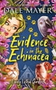 Evidence in the Echinacea ebook by Dale Mayer