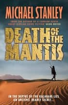 Death of the Mantis ebook by Michael Stanley