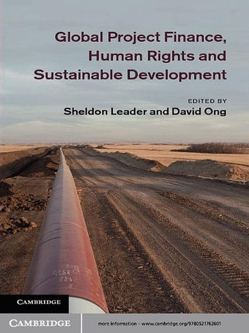 Global Project Finance, Human Rights and Sustainable Development ebook by