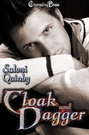 Cloak and Dagger (Weapons of Redemption) ebook by Saloni Quinby
