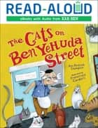 The Cats on Ben Yehuda Street ebook by Francesca Carabelli, Ann Redisch Stampler