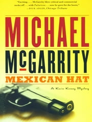 Mexican Hat: A Kevin Kerney Novel (Kevin Kerney Novels) ebook by Michael McGarrity